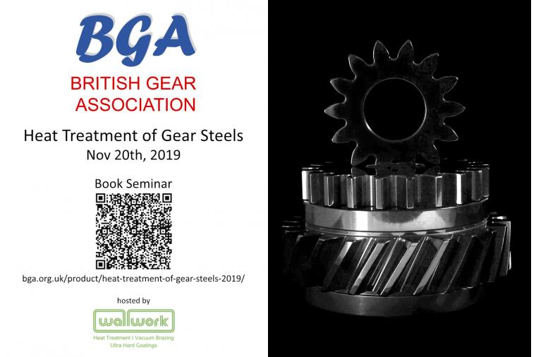 1) BGA Seminar: 'Heat Treatment of Gear Steels', on 20th November 2019.